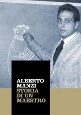 Alberto Manzi. Storia di un maestro _ Catalogo della mostra