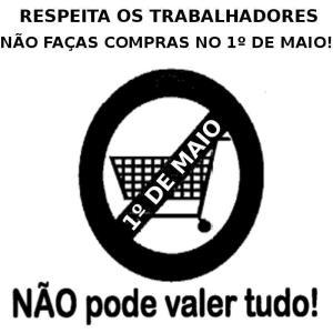 Imagem que apela ao boicote às lojas no dia 1 de maio de 2012