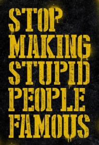 stop-making-stupid-people-famous-secret_story