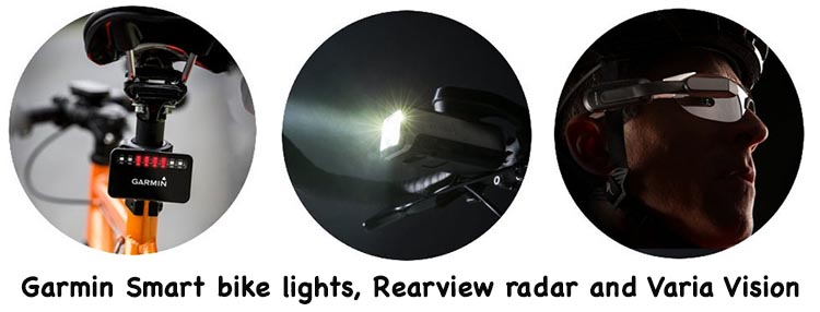 Garmin offers three products that aim to improve cyclist safety: Smart bike lights, Rearview radar and Varia Vision