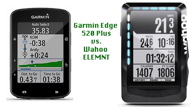 Garmin Edge 520 Plus vs Wahoo ELEMNT