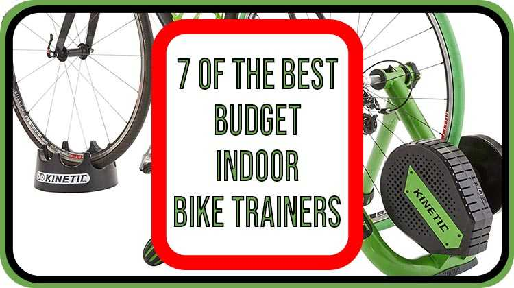 7 of the best budget indoor trainers