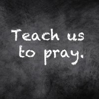 How to Talk to God: 5 Things Jesus Taught Us to Pray