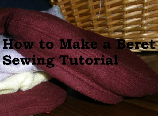 How to make a beret sewing tutorial free pattern