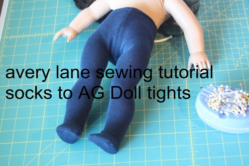 avery lane sewing tutorial socks to AG Doll tights uses 2 knee high socks so they fot better 2