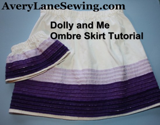 Ombre Skirt Tutorial for girls and 18 inch dolls AveryLaneSewing