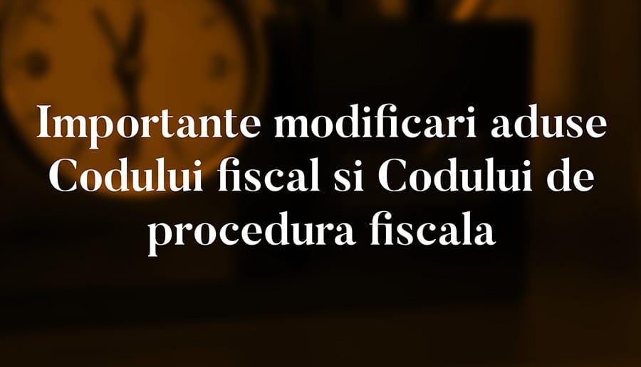 Codul fiscal si Codul de procedura fiscala