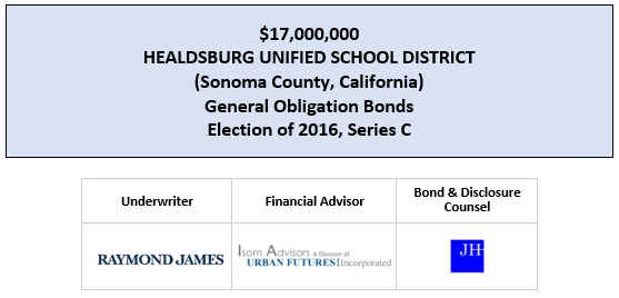 $17,000,000 HEALDSBURG UNIFIED SCHOOL DISTRICT (Sonoma County, California) General Obligation Bonds Election of 2016, Series C FOS POSTED 3-24-20