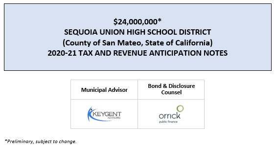 $24,000,000* SEQUOIA UNION HIGH SCHOOL DISTRICT (County of San Mateo, State of California) 2020-21 TAX AND REVENUE ANTICIPATION NOTES POS POSTED 7-23-20