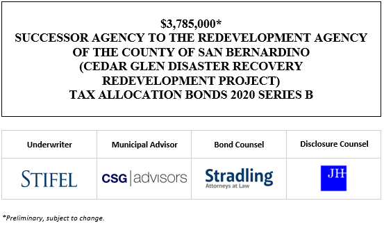 $3,785,000* SUCCESSOR AGENCY TO THE REDEVELOPMENT AGENCY OF THE COUNTY OF SAN BERNARDINO (CEDAR GLEN DISASTER RECOVERY REDEVELOPMENT PROJECT) TAX ALLOCATION BONDS 2020 SERIES B POS POSTED 9-24-20
