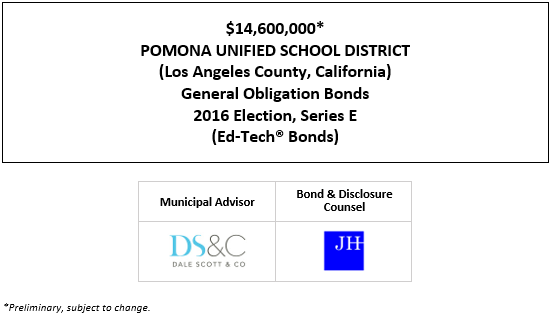 $14,600,000* POMONA UNIFIED SCHOOL DISTRICT (Los Angeles County, California) General Obligation Bonds 2016 Election, Series E (Ed-Tech® Bonds) POS POSTED 9-17-20