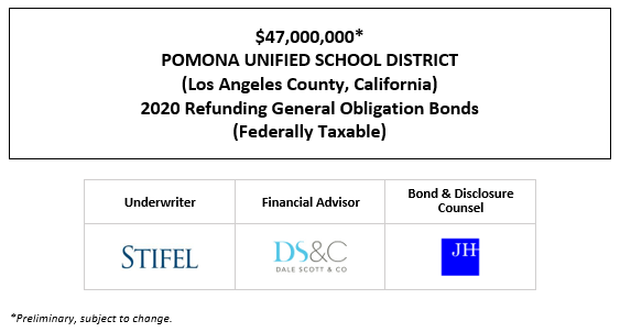 $47,000,000* POMONA UNIFIED SCHOOL DISTRICT (Los Angeles County, California) 2020 Refunding General Obligation Bonds (Federally Taxable) POS POSTED 9-22-20