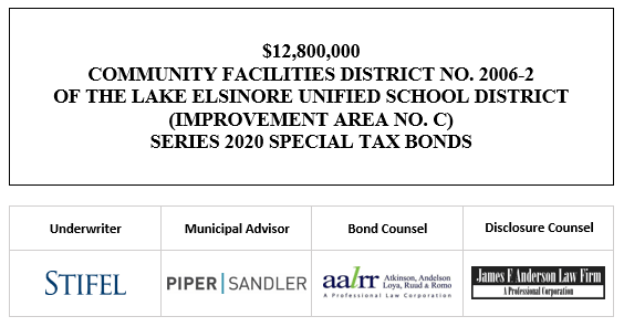 12,800,000 COMMUNITY FACILITIES DISTRICT NO. 2006-2 OF THE LAKE ELSINORE UNIFIED SCHOOL DISTRICT (IMPROVEMENT AREA NO. C) SERIES 2020 SPECIAL TAX BONDS FOS POSTED 10-1-20