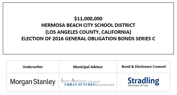 $11,000,000 HERMOSA BEACH CITY SCHOOL DISTRICT (LOS ANGELES COUNTY, CALIFORNIA) ELECTION OF 2016 GENERAL OBLIGATION BONDS SERIES C FOS POSTED 10-23-20