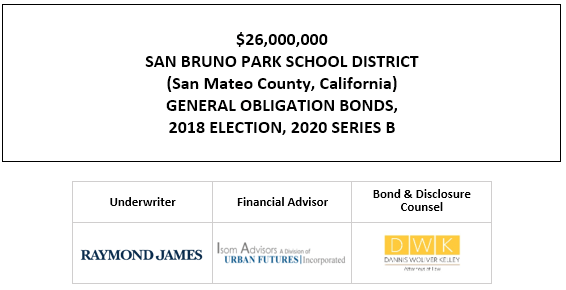 $26,000,000 SAN BRUNO PARK SCHOOL DISTRICT (San Mateo County, California) GENERAL OBLIGATION BONDS, 2018 ELECTION, 2020 SERIES B FOS POSTED 11-4-20