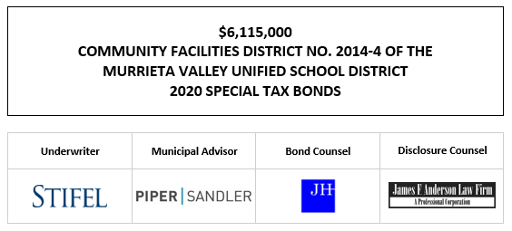 $6,115,000 COMMUNITY FACILITIES DISTRICT NO. 2014-4 OF THE MURRIETA VALLEY UNIFIED SCHOOL DISTRICT 2020 SPECIAL TAX BONDS FOS POSTED 12-10-20