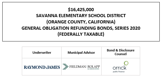 $16,425,000 SAVANNA ELEMENTARY SCHOOL DISTRICT (ORANGE COUNTY, CALIFORNIA) GENERAL OBLIGATION REFUNDING BONDS, SERIES 2020 (FEDERALLY TAXABLE) FOS POSTED 12-22-20
