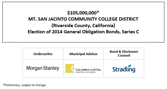 $105,000,000* MT. SAN JACINTO COMMUNITY COLLEGE DISTRICT (Riverside County, California) Election of 2014 General Obligation Bonds, Series C POS POSTED 1-11-21