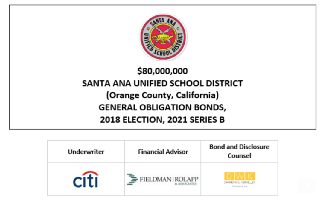 $80,000,000 SANTA ANA UNIFIED SCHOOL DISTRICT (Orange County, California) GENERAL OBLIGATION BONDS, 2018 ELECTION, 2021 SERIES B FOS POSTED 1-14-21