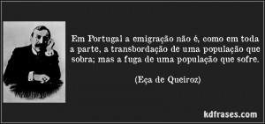 frase-em-portugal-a-emigracao-nao-e-como-em-toda-a-parte-a-transbordacao-de-uma-populacao-que-eca-de-queiroz-152708-300x141