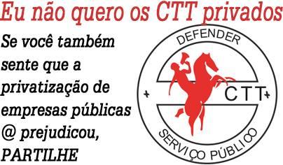 Não à privatização dos CTT