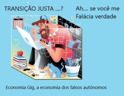Transição Justa 1 Economia GIG e Falacia IMAGEM SERIE