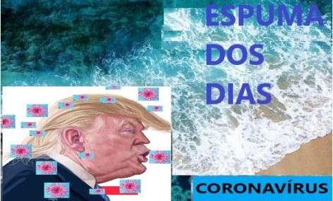 Espuma dos dias 2 Coronavirus Trump