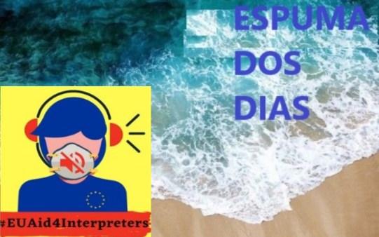 Espuma dos dias Intérpretes UE