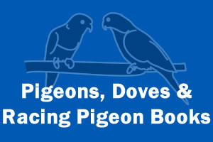 Pigeons, Doves & Racing Pigeon Books