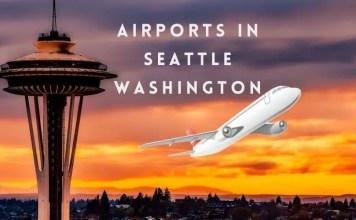 Airports-in-Seattle-Washington-aviatechchannel