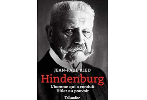 Hindenburg – Jean-Paul Bled