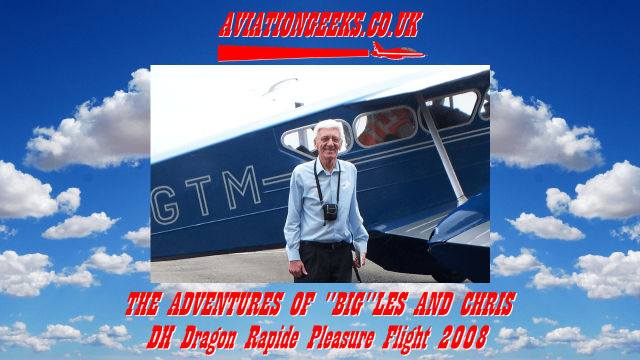 You are currently viewing The Adventures of Big Les and Chris – Dragon Rapide
