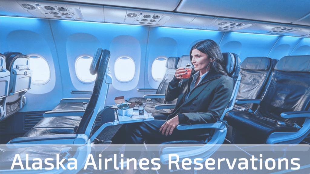 Alaska Airlines Reservations