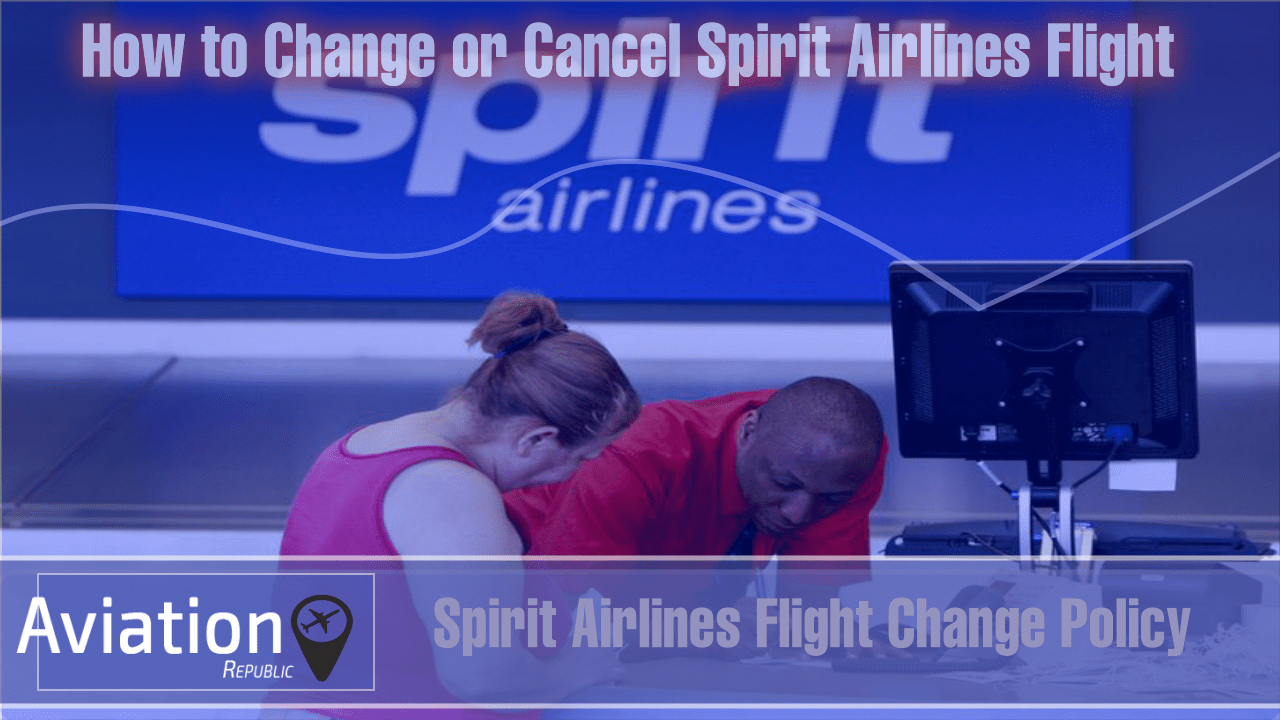How to Change Spirit Airlines Flight