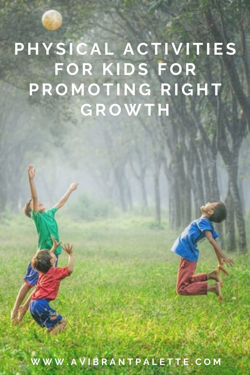 Physical activities for kids for promoting right growth_avibrantpalette