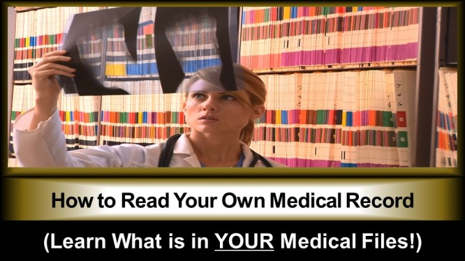 """""""How to Read Your Own Medical Record (Learn What is in YOUR Medical Files!)"""""""