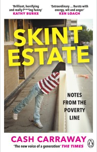Cash Carraway's outstanding book Skint Estate available from Waterstones