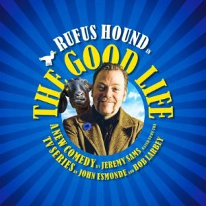 New TV comedy: Rufus Hound to star in stage version of The Good Life