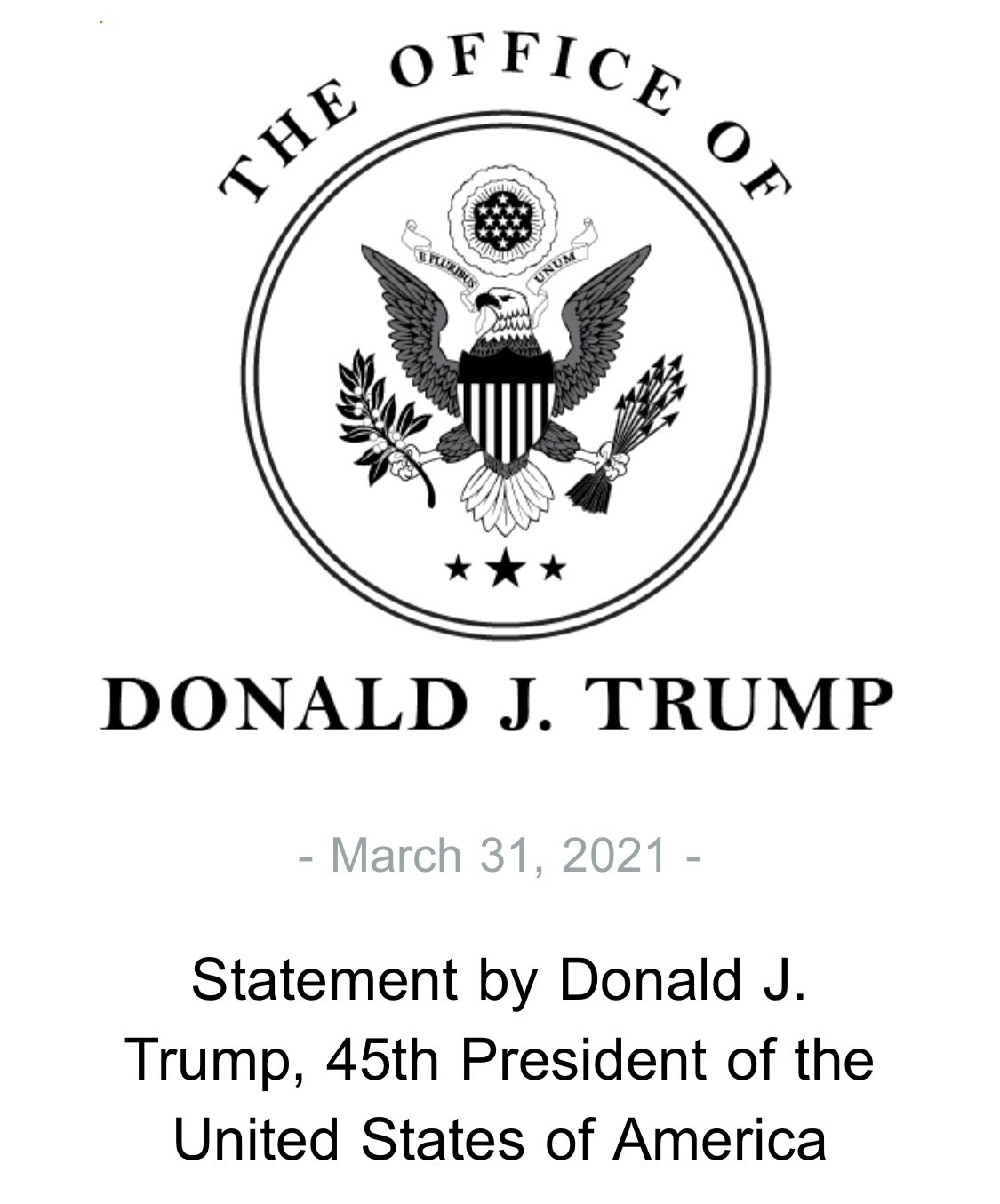 Statement by President Donald J. Trump on March 31, 2021