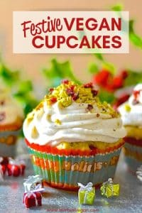 Fragrant & delicious Festive Vegan Cupcakes! Orange scented & studded with juicy, jewel red cranberries & crunchy, vibrantly green pistachios.