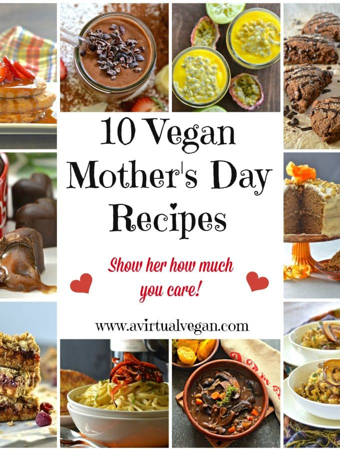 Show your Mom how much you care with this collection of 10 vegan Mother's Day Recipes. From brunch through to dessert there is something for everyone!
