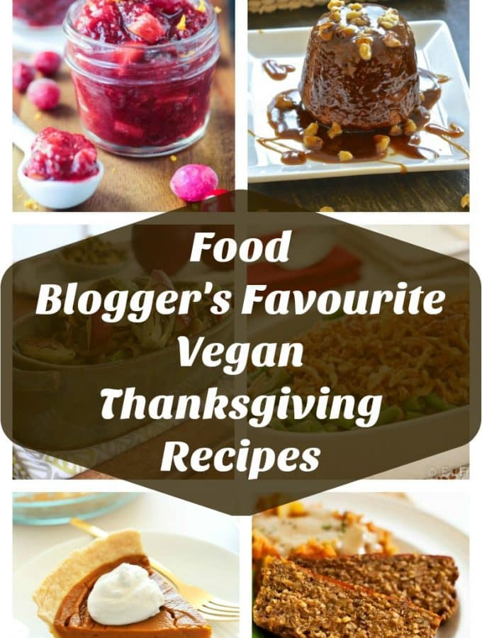 Food blogger's share their absolute favourite vegan Thanksgiving recipes. Recipes they make year in year out, that everybody loves & that they think you need to make this year.