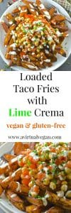 Loaded Taco Fries with a generous drizzle of Lime Crema. Healthy, oil-free & 'bury your face in them' delicious……