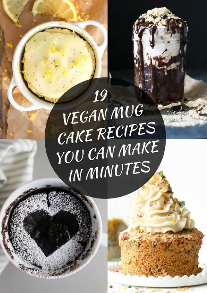 19 Vegan Mug Cake Recipes You Can Make In Minutes