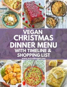 A little organization goes a long way when it comes to Christmas Dinner. That's where my Vegan Christmas Dinner Menu comes in. It comes with all the recipes you need, a handy timeline and a shopping list, so all you have to do is download it, print it, do the shopping then get cooking!
