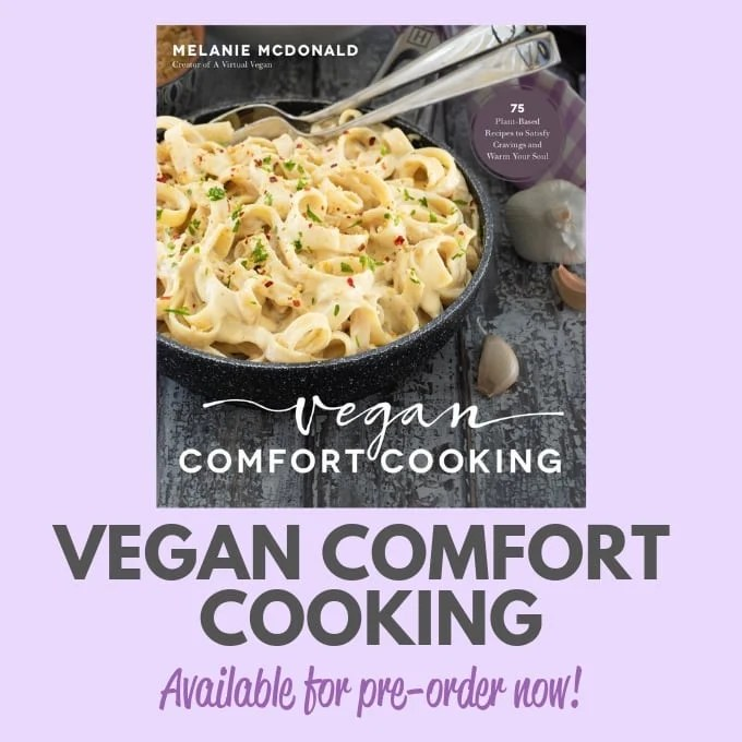 VEGAN COMFORT COOKING BY MELANIE MCDONALD