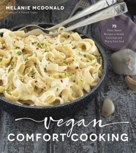 Vegan Comfort Cooking Melanie McDonald