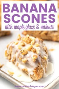 Vegan Banana Scones with just the right amount of density, flake and fluff, a delicious crust, super yum banana bread taste, toasty nuts, and an over-the-top splatter of maple glaze.