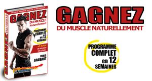 Musculation Naturelle Chris Braibant Programme complet de musculation naturelle de 12 semaines.