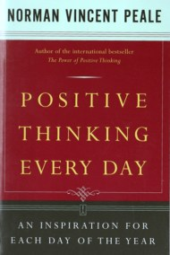 Positive Thinking Every Day An Inspiration for Each Day of the Year